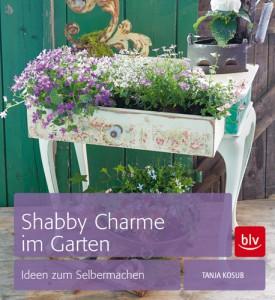 Shabby Charme Im Garten Gartenzauber